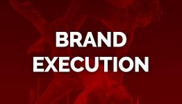 Brand Execution